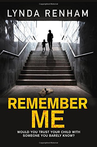 Remember Me: The Gripping Psychological Thriller with a Jaw-Dropping Twist: Lynda Renham