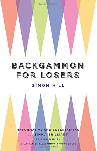 9780993405402: Backgammon for Losers: Out of print version