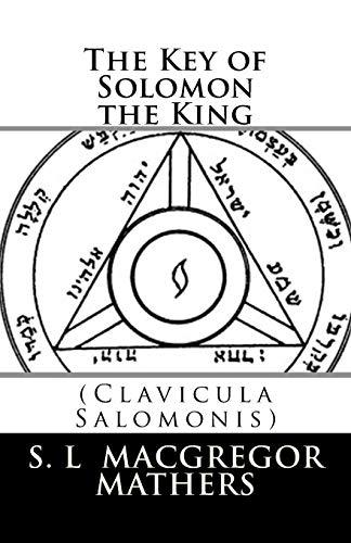 9780993421013: The Key of Solomon the King: (Clavicula Salomonis)