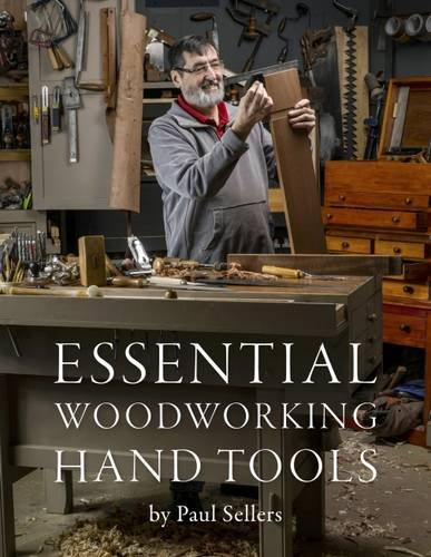 9780993442308: Essential Woodworking Hand Tools