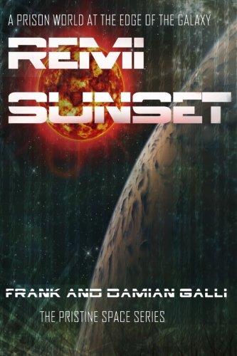 9780993442803: Remi Sunset (Pristine Space) (Volume 1)