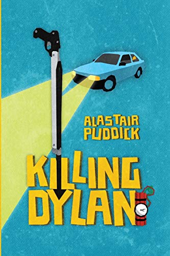 9780993443961: Killing Dylan
