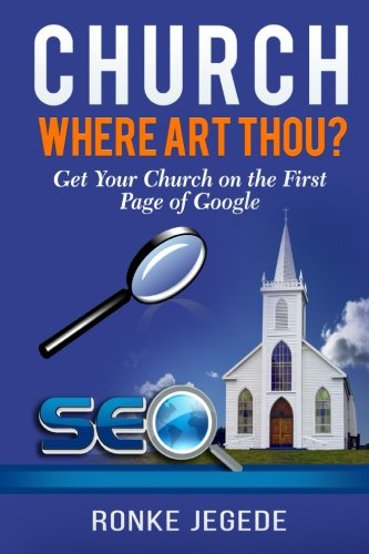 9780993450907: Church Where Art Thou?: Get your Church on the first page of Google.