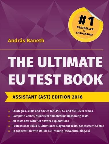 The Ultimate EU Test Book Assistant (AST) Edition 2016: Baneth, Andras