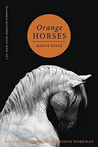 9780993459207: Orange Horses (Trampress Recovered Voices)