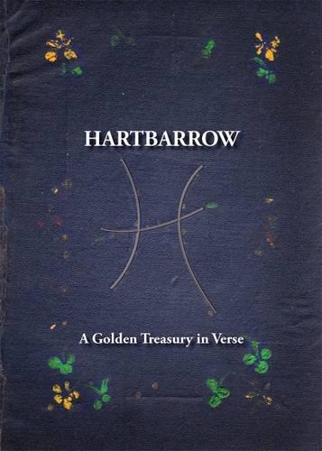9780993467981: Hartbarrow: A Golden Treasury in Verse