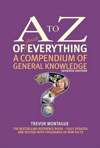 9780993481307: A to Z of Everything: A Compendium of General Knowledge (A to Z Series)