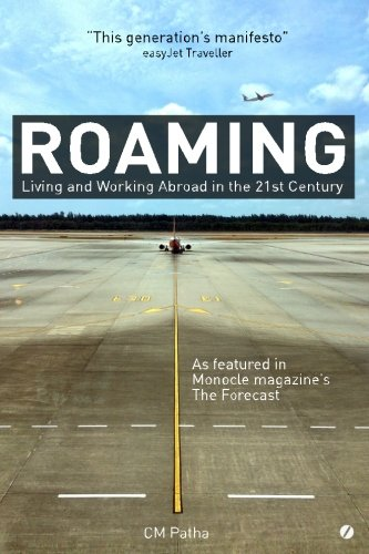 9780993495502: Roaming: Living and Working Abroad in the 21st Century