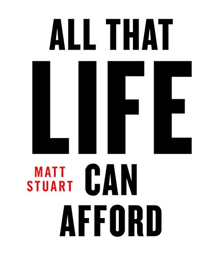 9780993509001: All That Life Can Afford