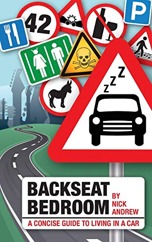 9780993511400: Backseat Bedroom: a concise guide to living in a car