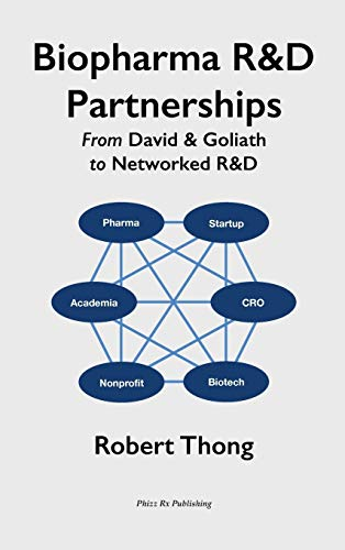 9780993518133: Biopharma R&D Partnerships: From David & Goliath to Networked R&D