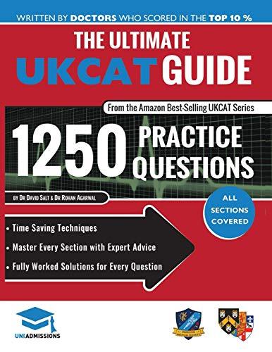 The Ultimate UKCAT Guide: 1250 Practice Questions: Salt, Dr David