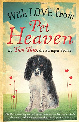 9780993578007: With Love from Pet Heaven