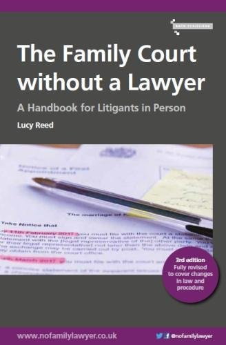 9780993583612: The Family Court without a Lawyer: A Handbook for Litigants in Person