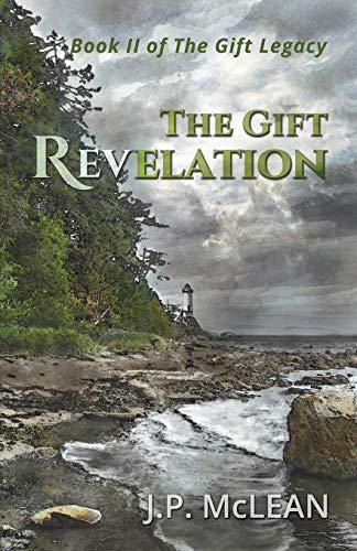 9780993600494: The Gift: Revelation (The Gift Legacy) (Volume 2)