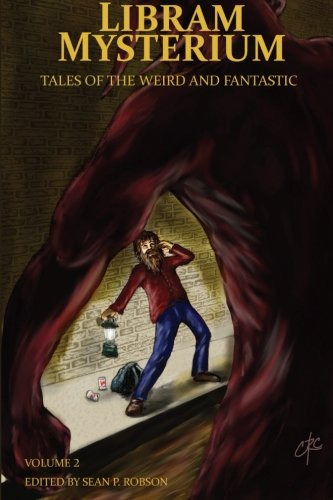 Libram Mysterium Volume 2: Tales of the: Robson (Ed ).,