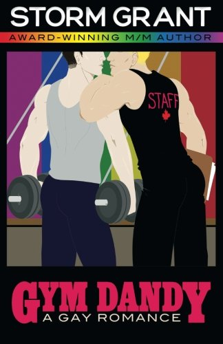 9780993633942: Gym Dandy: a contemporary gay romace