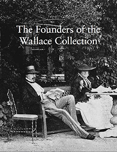 The Founders of the Wallace Collection: Hughes, Peter