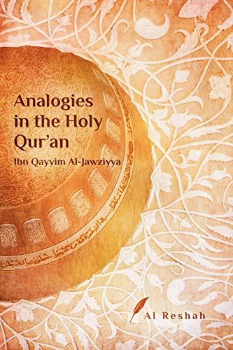 Analogies in the Holy Qur'an: ibn Qayyim Al-Jawziyya