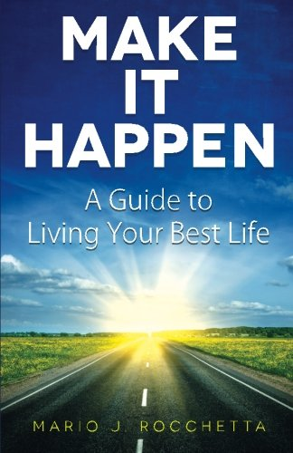 9780993671807: Make It Happen: A Guide to Living Your Best Life
