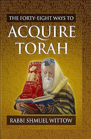 9780993674426: The Forty-Eight Ways to Acquire Torah