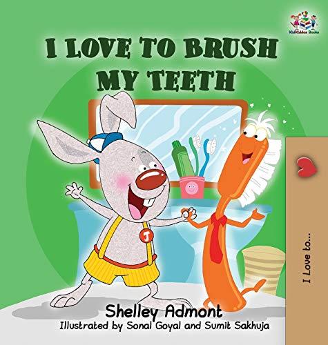 9780993700088: I Love to Brush My Teeth: Children's Bedtime Story