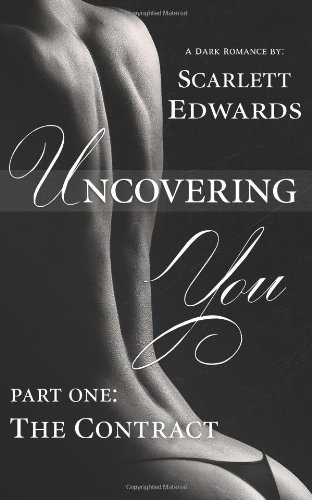 9780993737046: Uncovering You 1: The Contract