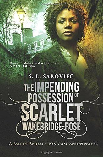 9780993744563: The Impending Possession of Scarlet Wakebridge-Rosé