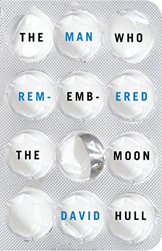 9780993790904: The Man Who Remembered the Moon
