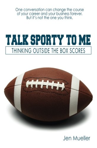9780993796821: Talk Sporty To Me: Thinking Outside the Box Scores