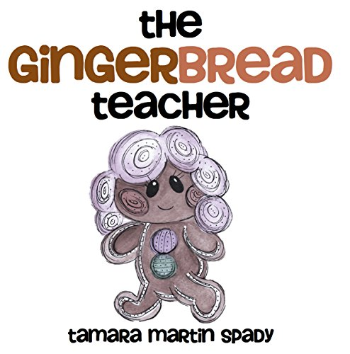 9780993801808: The Gingerbread Teacher