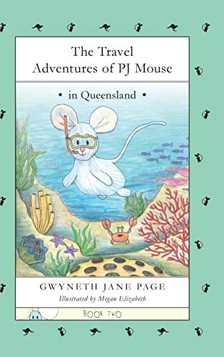 9780993816178: The Travel Adventures of PJ Mouse: In Queensland