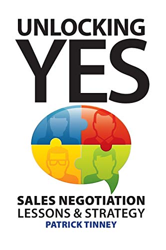 9780993828416: Unlocking Yes: Sales Negotiation Lessons & Strategy