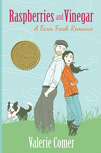 Raspberries and Vinegar (A Farm Fresh Romance) (Volume 1): Comer, Valerie