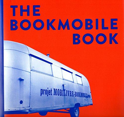 9780993846700: The Bookmobile Book