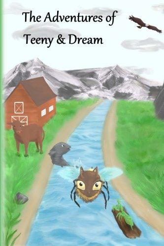 9780993858758: The adventures of Teeny & Dream