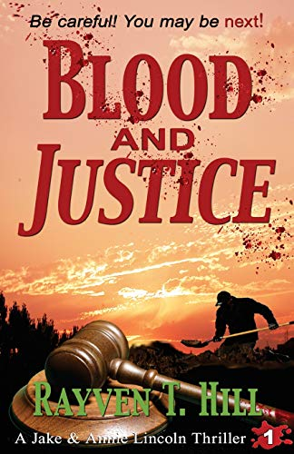 Blood and Justice: A Private Investigator Mystery Series (A Jake & Annie Lincoln Thriller) (...