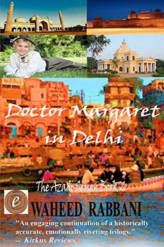 9780993863509: Doctor Margaret in Delhi: The Azadi Series Book 2 (Volume 2)