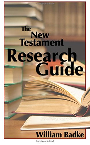 9780993867316: The New Testament Research Guide: An indispensable tool for Biblical Studies (Research Guides) (Volume 1)