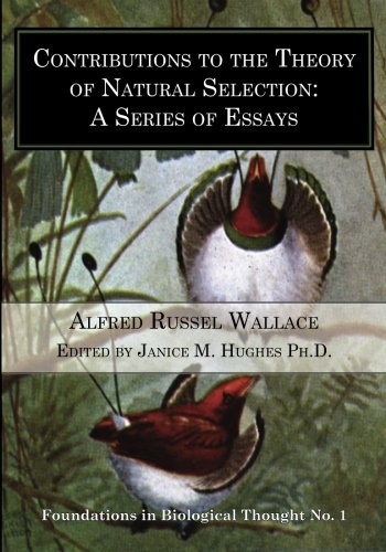 9780993870729: Contributions to the Theory of Natural Selection: A Series of Essays (Foundations in Biological Thought) (Volume 1)