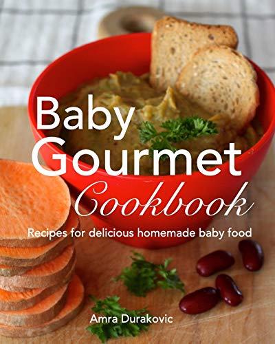 9780993878558: Baby Gourmet Cookbook