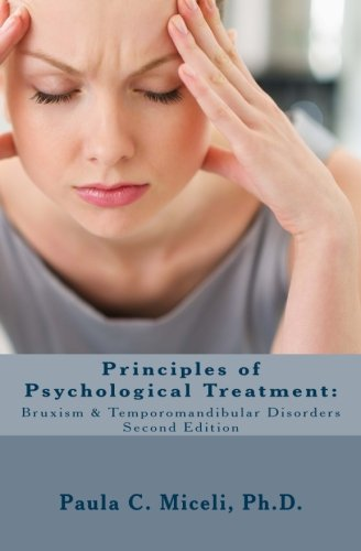 9780993881930: Principles of Psychological Treatment: Bruxism & Temporomandibular Disorders: A Research-Based Guide