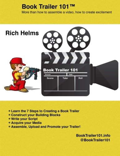9780993882913: Book Trailer 101: How to Create a Book Trailer