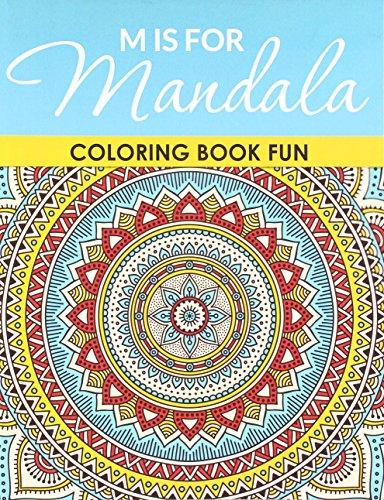 9780993885952: M is for Mandala Coloring Book Fun
