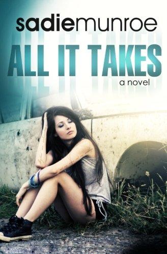 All It Takes: Munroe, Sadie