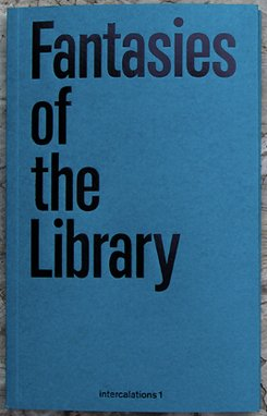 9780993907401: Fantasies of the Library