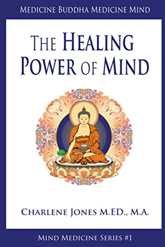 9780993911415: Medicine Buddha/Medicine Mind: An Easy-to-Understand Exploration of the Healing Power of Your Mind