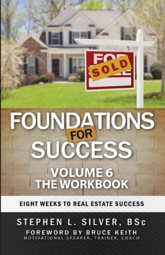 9780993940170: Foundations For Success - Workbook: Eight Weeks to Real Estate Success (Volume 6)