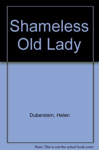 9780993952005: Shameless Old Lady
