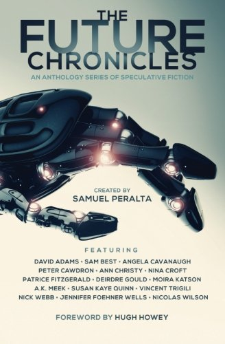 9780993983252: The Future Chronicles - Special Edition